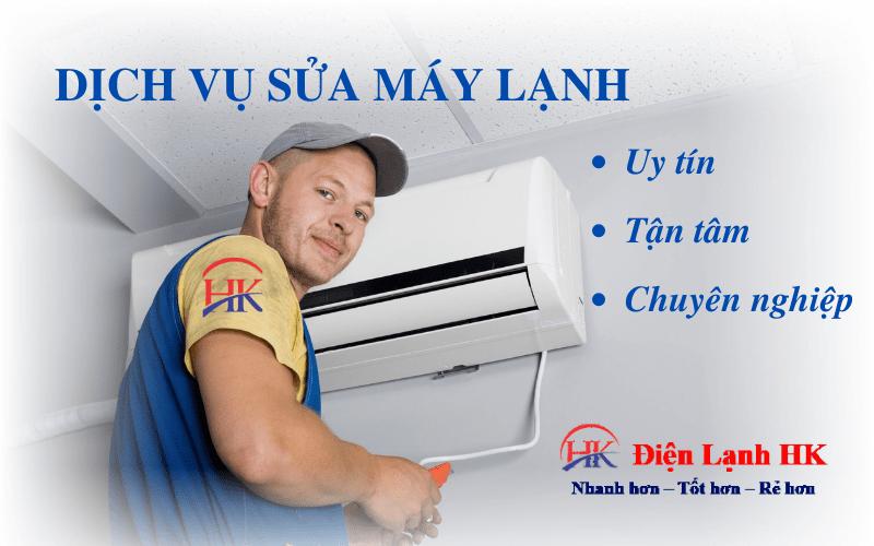 Dịch vụ sửa máy lạnh Điện Lạnh HK