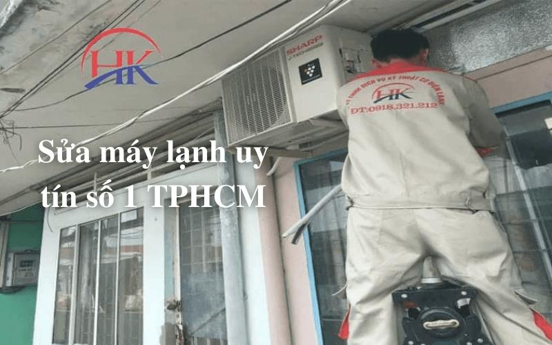Dịch vụ sửa máy lạnh uy tín số 1 TPHCM