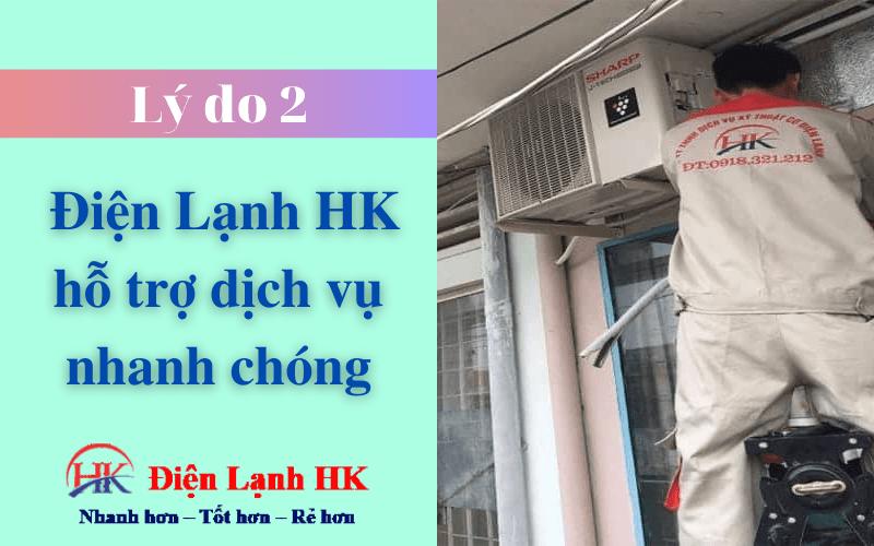 Điện Lạnh HK hỗ trợ dịch vụ nhanh chóng